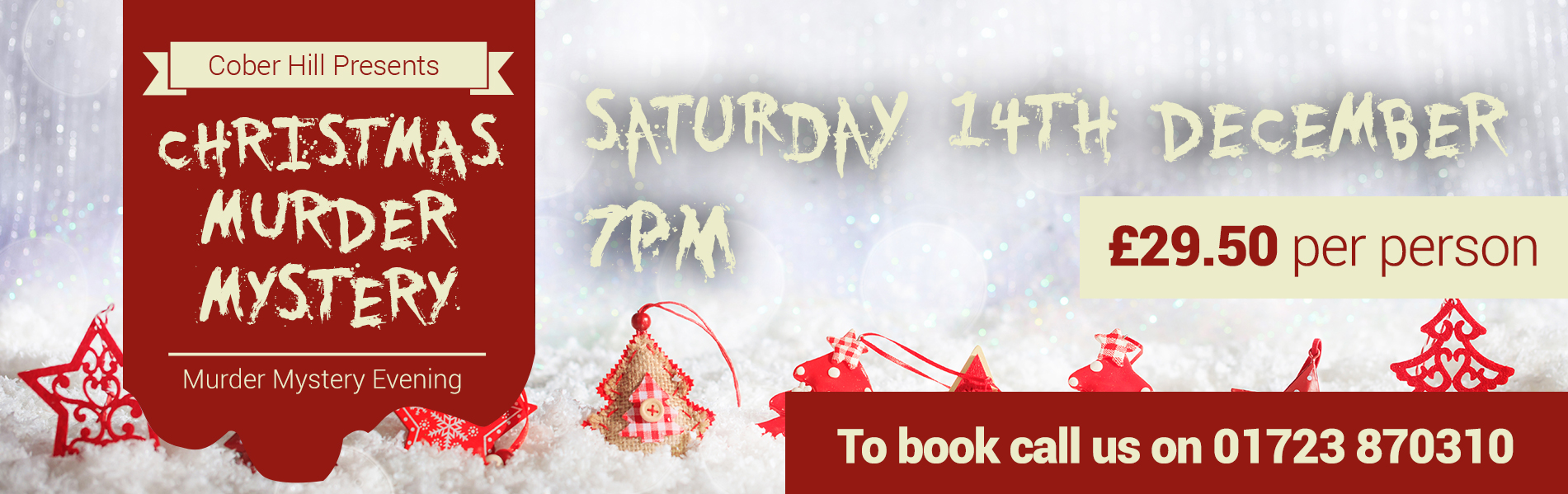 Christmas Murder Mystery Evening - Saturday 14th December 2019 - Only £29.50 per person